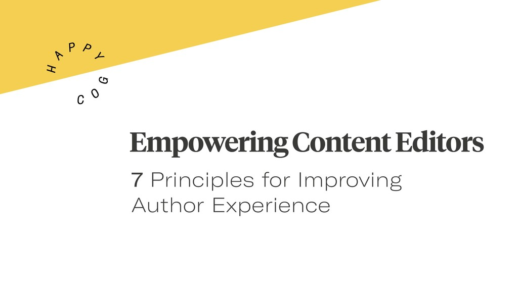 Empowering Content Editors 7 Principles for Imp...