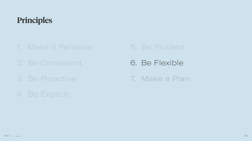 1. Make it Personal 2. Be Consistent 3. Be Proa...