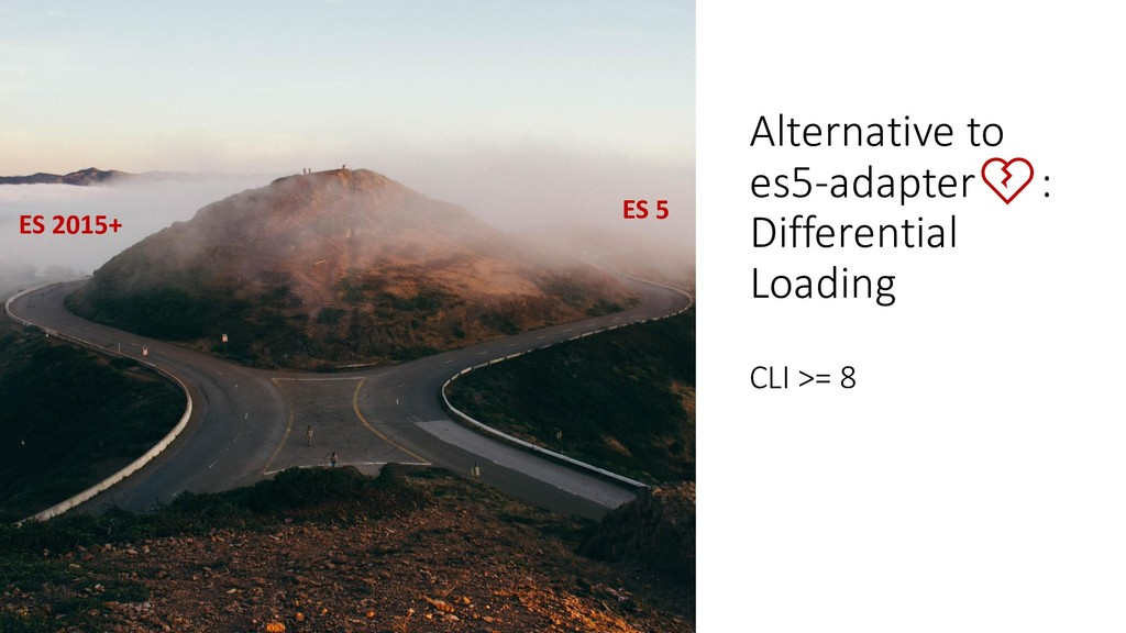 @ManfredSteyer Alternative to es5-adapter: Diff...