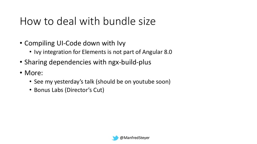 @ManfredSteyer How to deal with bundle size • C...
