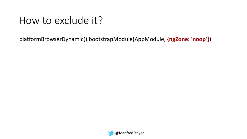 @ManfredSteyer How to exclude it? platformBrows...