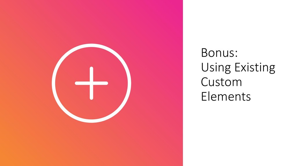 @ManfredSteyer Bonus: Using Existing Custom Ele...