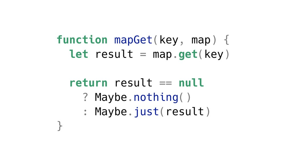 function mapGet(key, map) { let result = map.ge...