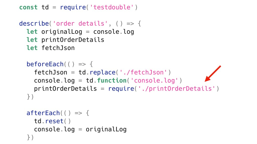 const td = require('testdouble') describe('orde...
