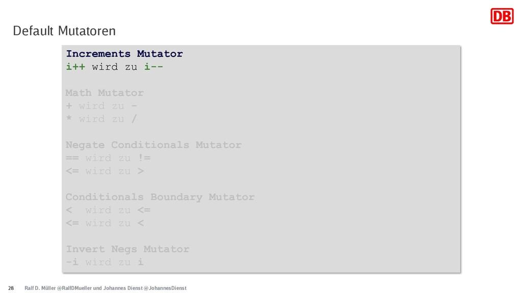 Increments Mutator i++ wird zu i-- Math Mutator...