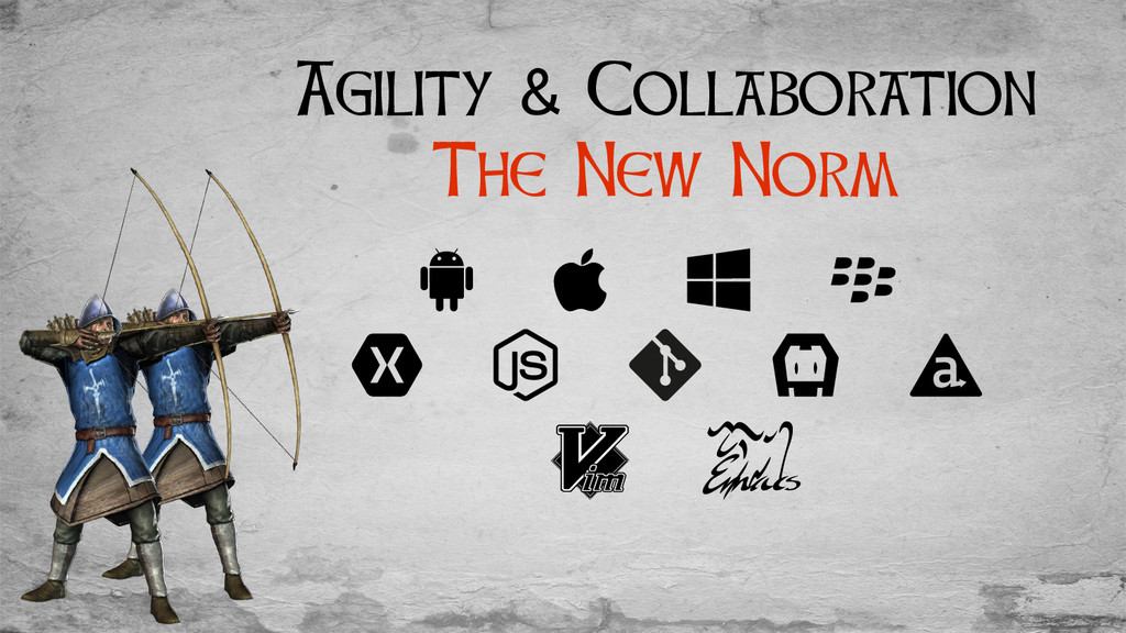 Agility & Collaboration The New Norm