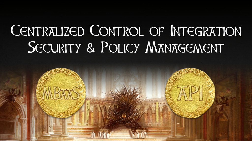 Centralized Control of Integration Security & P...