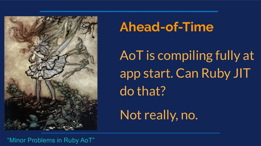 Ahead-of-Time AoT is compiling fully at app sta...