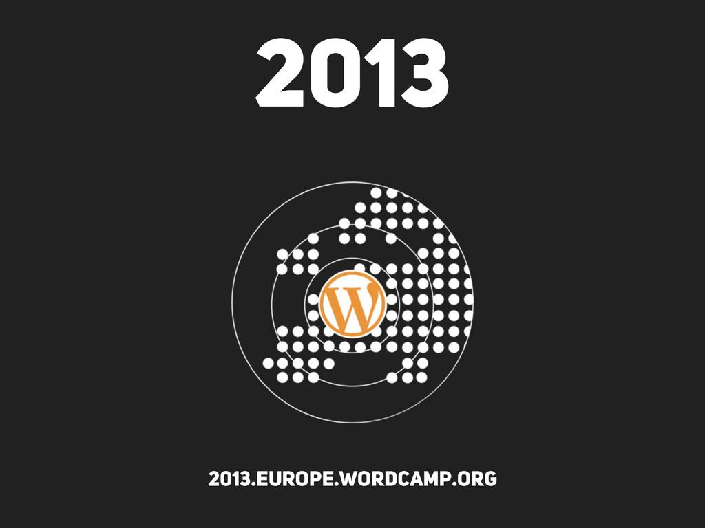 2013 2013.europe.wordcamp.org