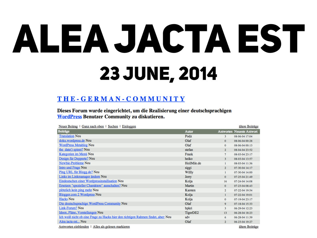 ALEA JACTA EST 23 JUNE, 2014