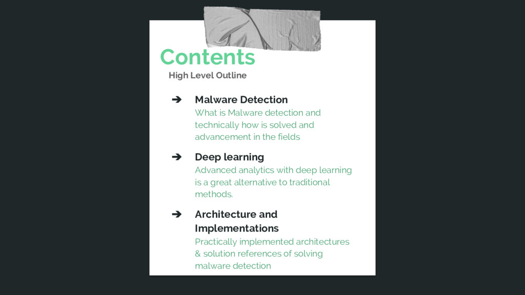 Contents High Level Outline ➔ Malware Detection...