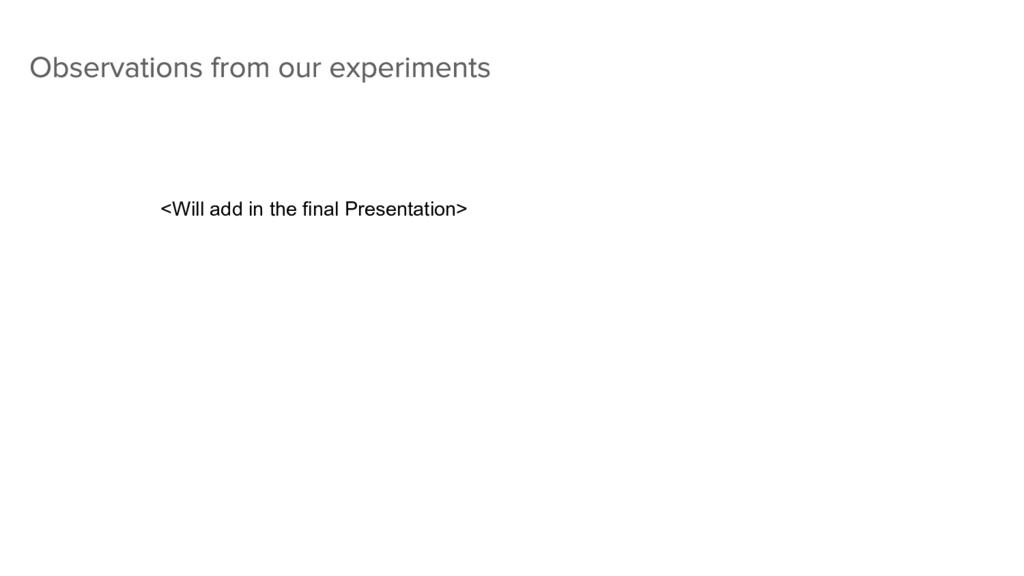 <Will add in the final Presentation>