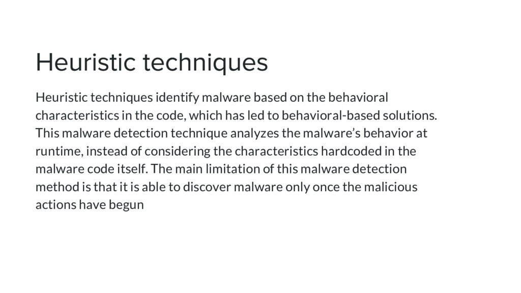 Heuristic techniques identify malware based on ...