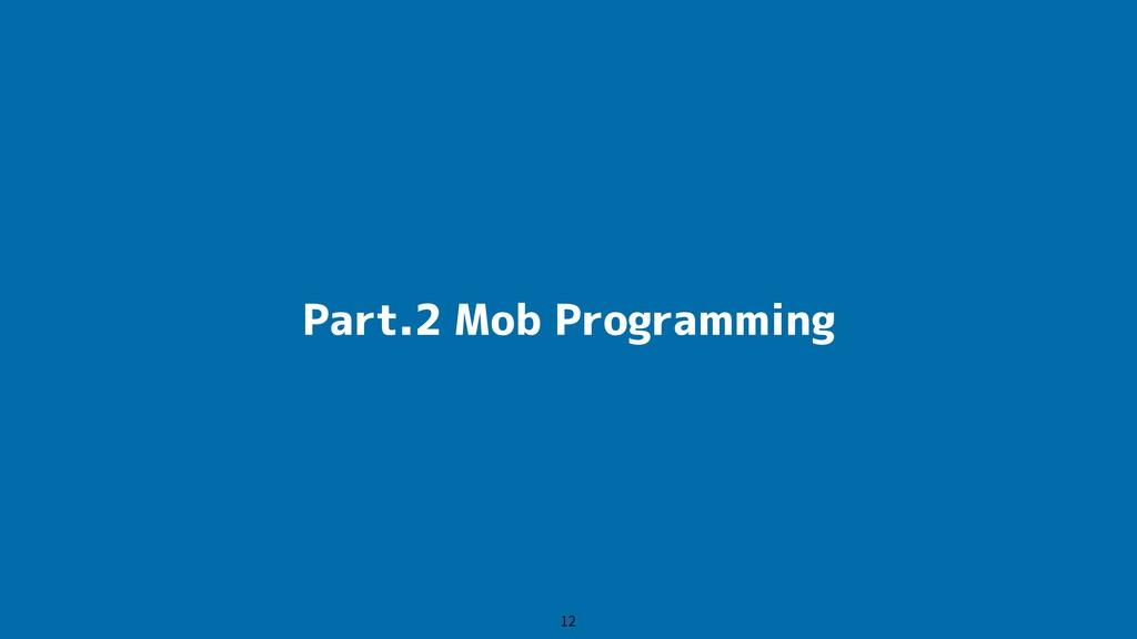 Part.2 Mob Programming 12
