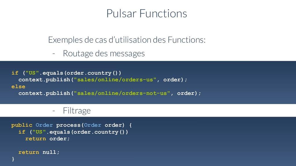Pulsar Functions Exemples de cas d'utilisation ...