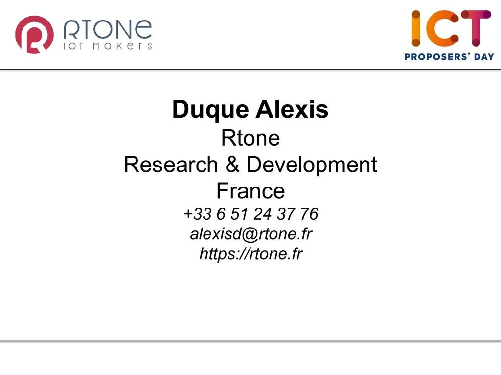 Duque Alexis Rtone Research & Development Franc...