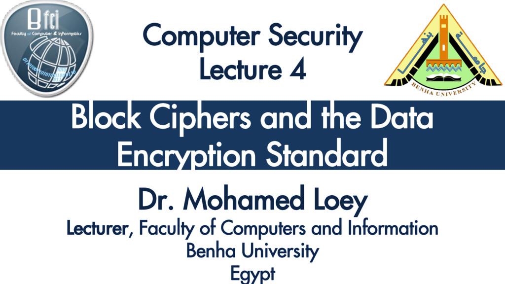 Classical Encryption Techniques Block Ciphers a...