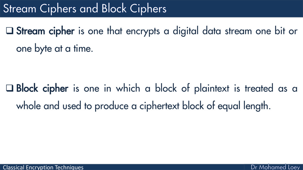 Classical Encryption Techniques  Stream cipher...