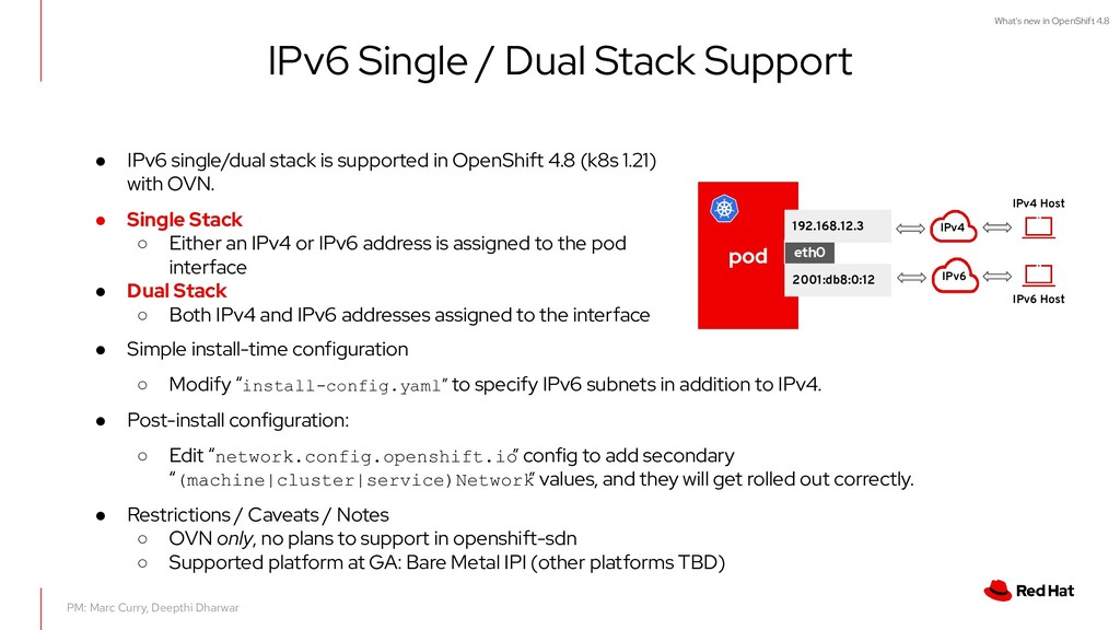 What's new in OpenShift 4.8 IPv6 Single / Dual ...