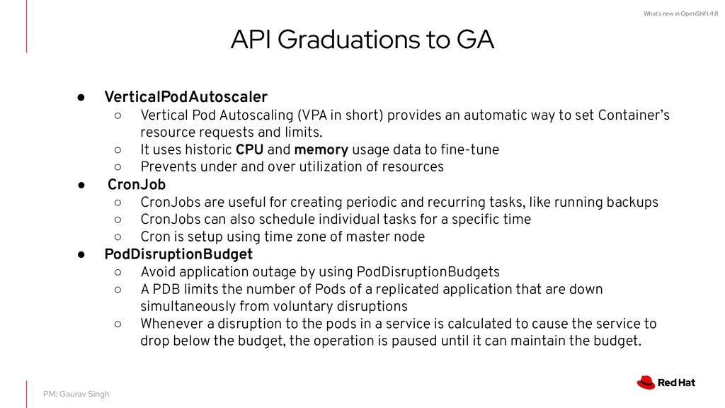 What's new in OpenShift 4.8 API Graduations to ...