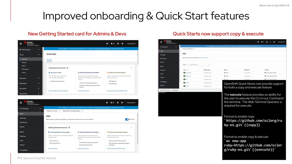 What's new in OpenShift 4.8 Improved onboarding...