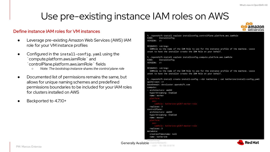 What's new in OpenShift 4.8 Use pre-existing in...