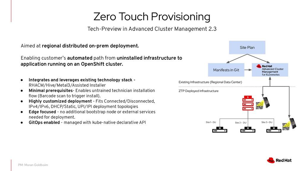 Zero Touch Provisioning PM: Moran Goldboim ● In...
