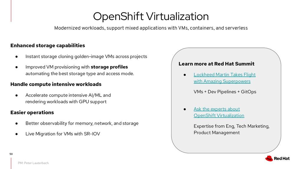 OpenShift Virtualization PM: Peter Lauterbach E...