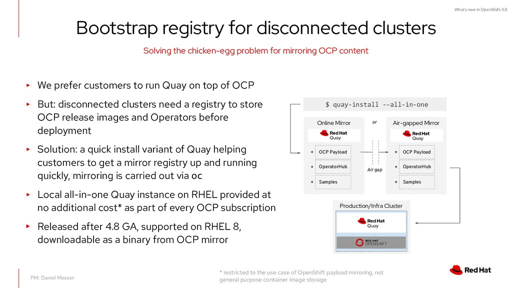 What's new in OpenShift 4.8 Bootstrap registry ...
