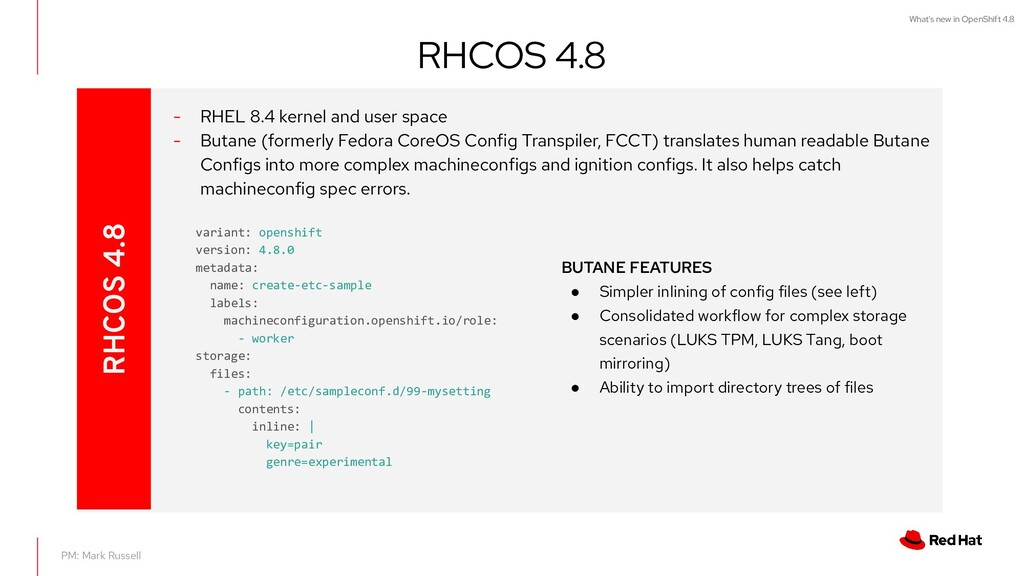 What's new in OpenShift 4.8 RHCOS 4.8 PM: Mark ...
