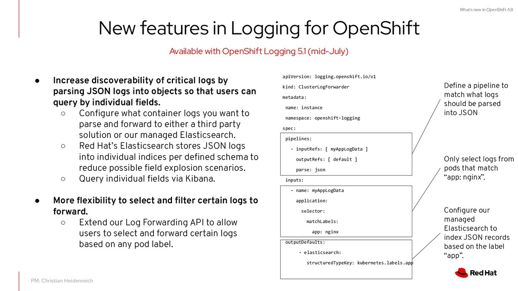 What's new in OpenShift 4.8 New features in Log...