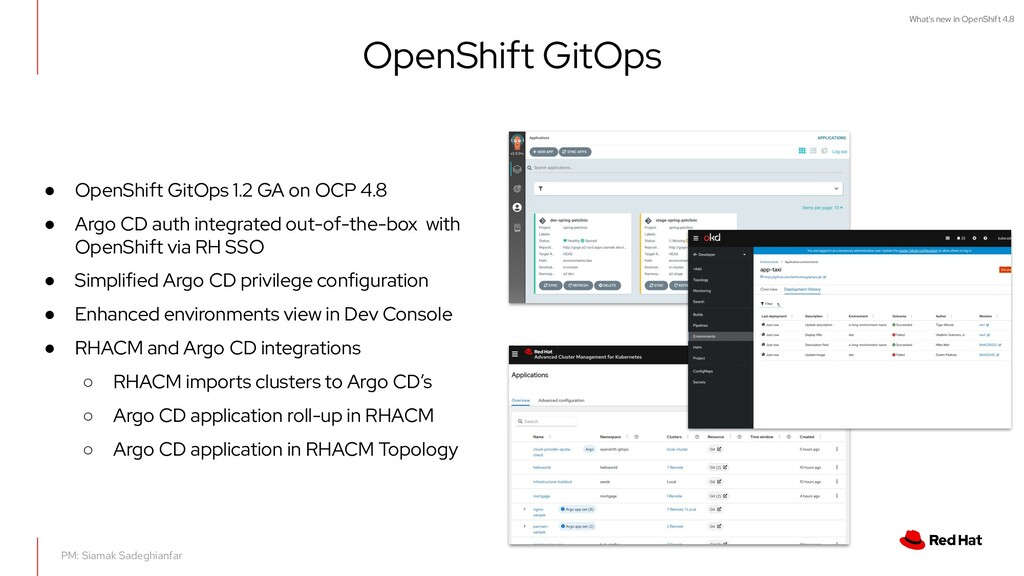 What's new in OpenShift 4.8 OpenShift GitOps PM...