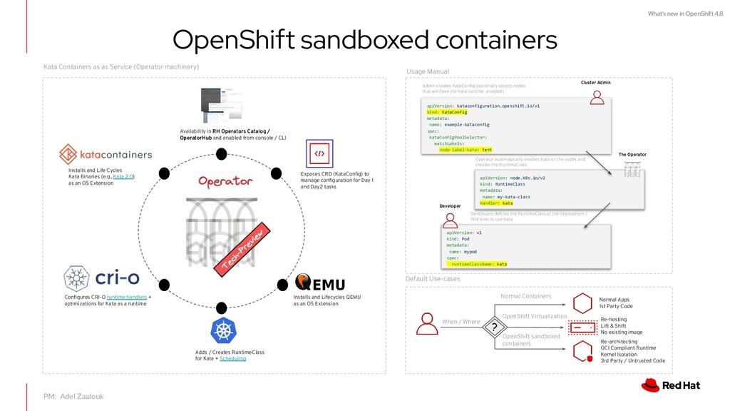 What's new in OpenShift 4.8 PM: Adel Zaalouk Op...