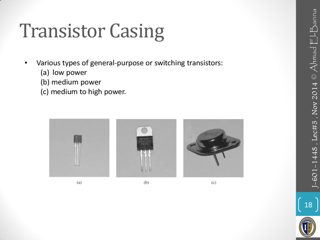 Transistor Casing 18 • Various types of general...
