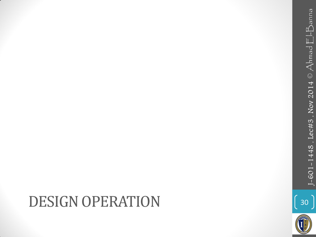 DESIGN OPERATION 30 J-601-1448 , Lec#3 , Nov 20...