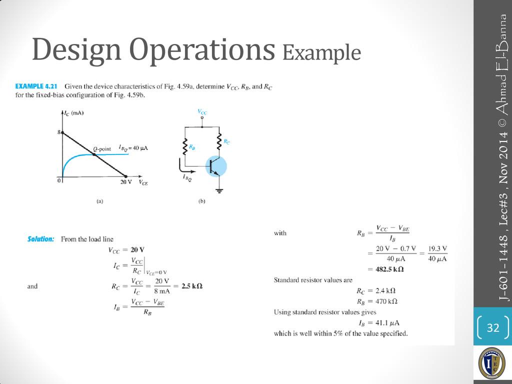 Design Operations Example 32 J-601-1448 , Lec#3...