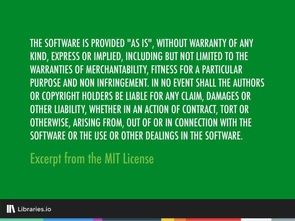 "THE SOFTWARE IS PROVIDED ""AS IS"", WITHOUT WARRA..."