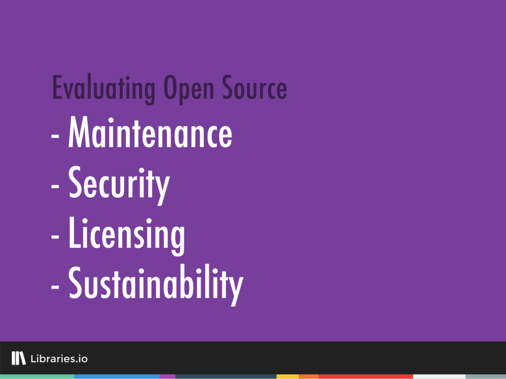 - Maintenance - Security - Licensing - Sustaina...