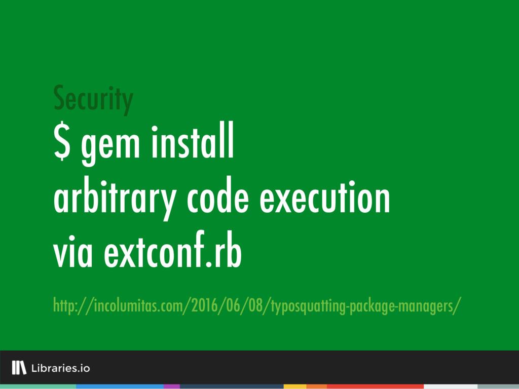 $ gem install arbitrary code execution via extc...
