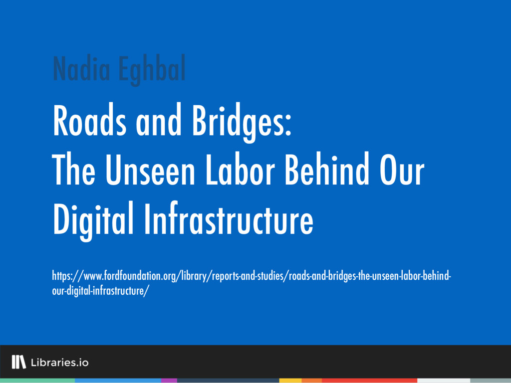 Roads and Bridges: The Unseen Labor Behind Our ...