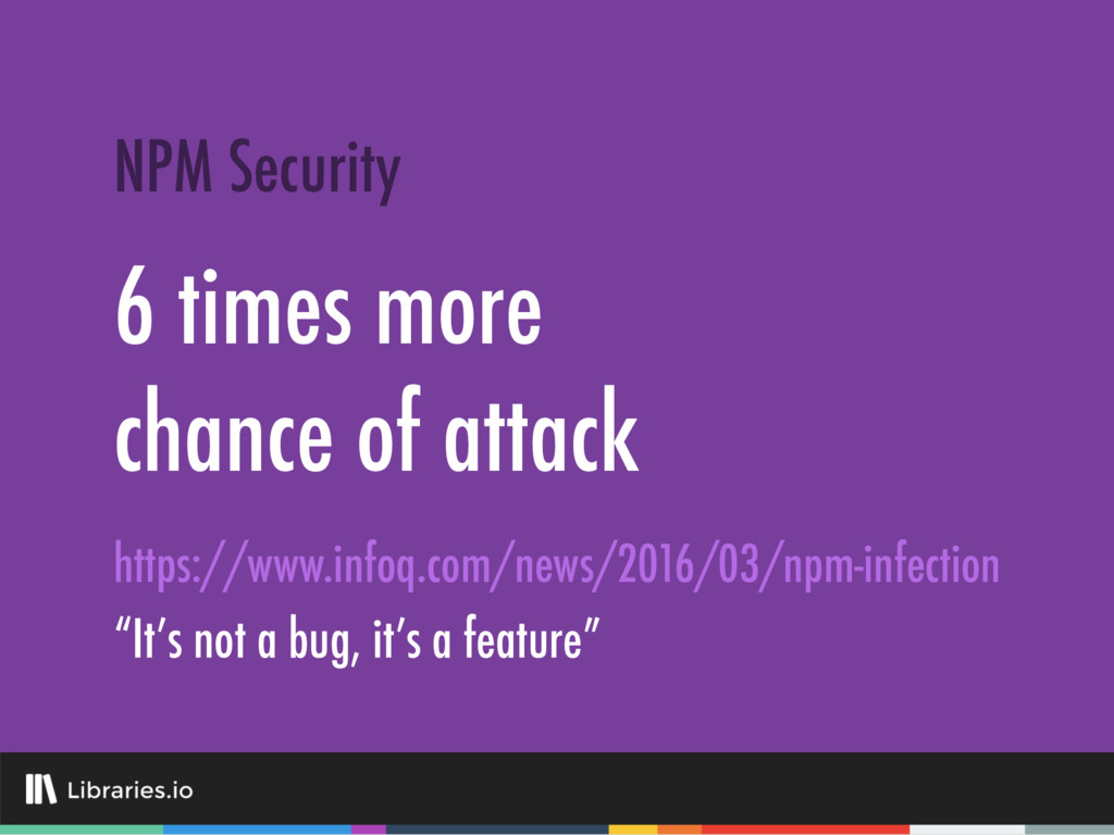 6 times more chance of attack NPM Security http...
