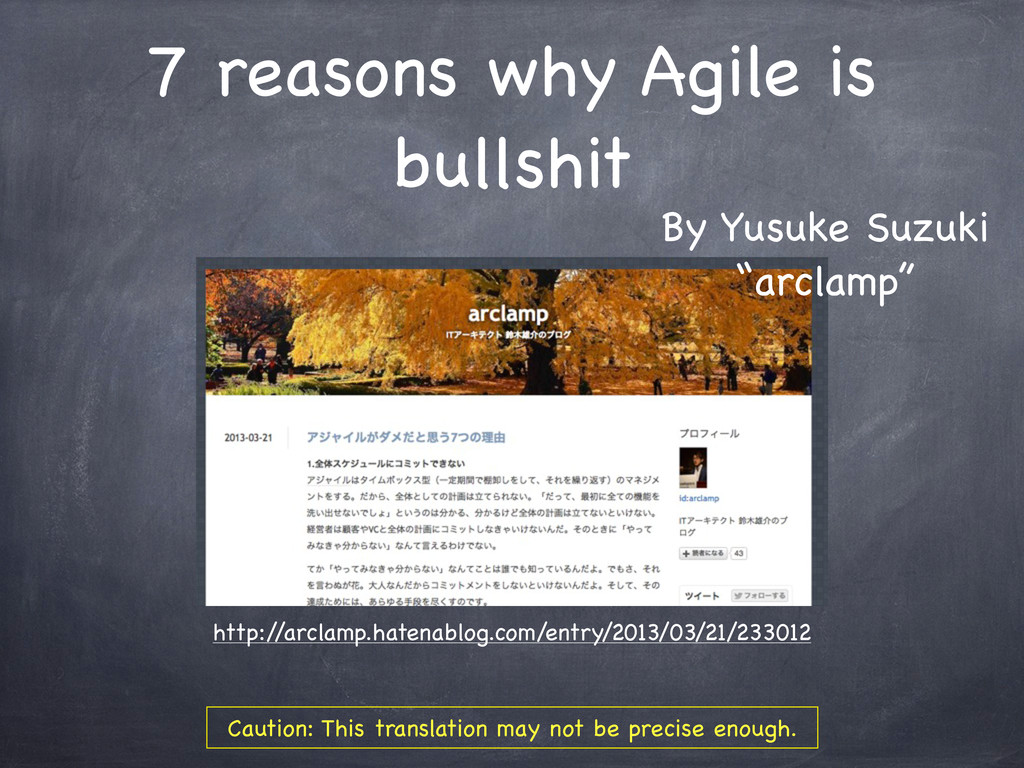 7 reasons why Agile is bullshit http:/ /arclamp...