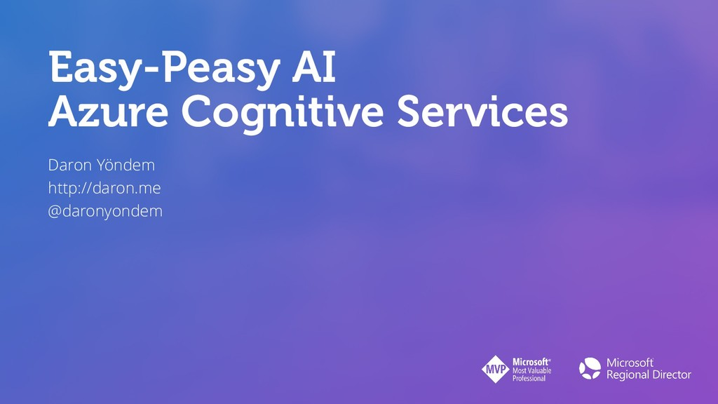 Easy-Peasy AI Azure Cognitive Services Daron Yö...