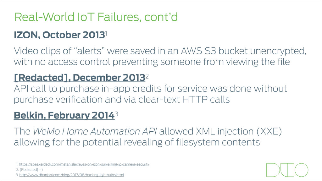 Real-World IoT Failures, cont'd IZON, October 2...