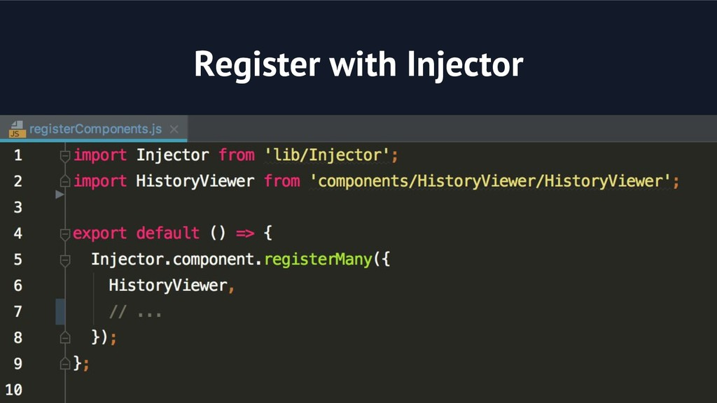 Register with Injector