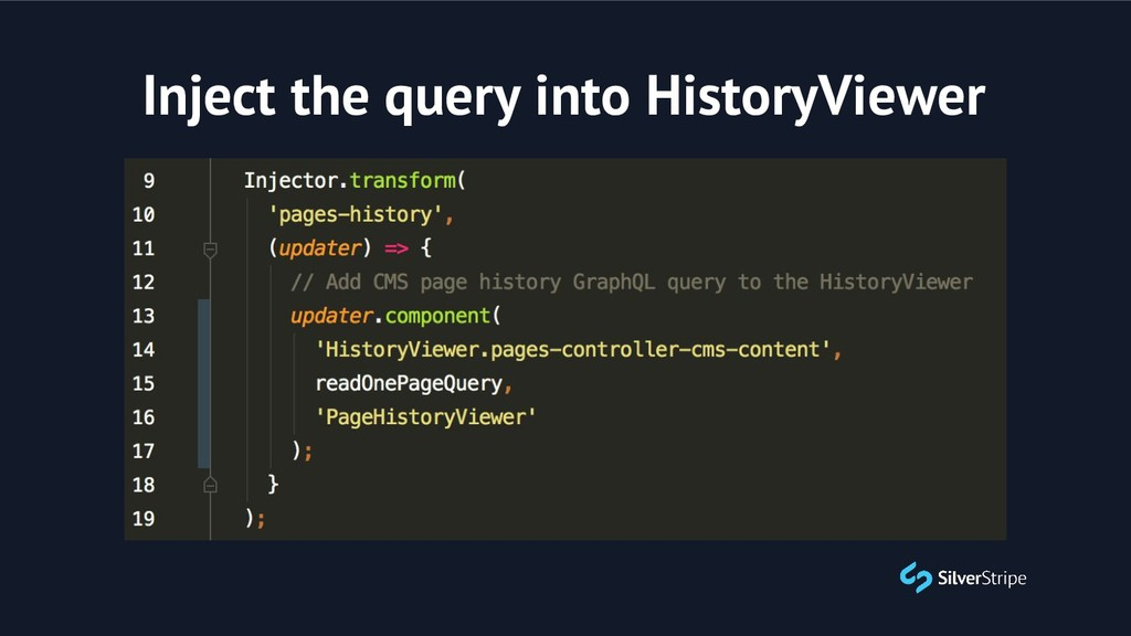 Inject the query into HistoryViewer
