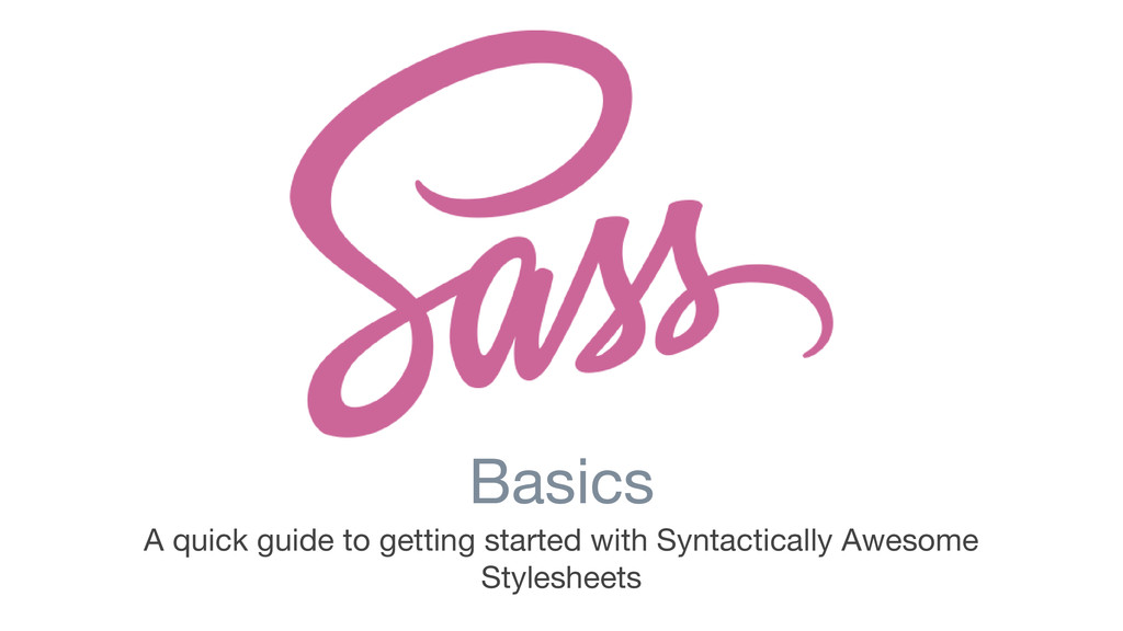 Basics A quick guide to getting started with Sy...