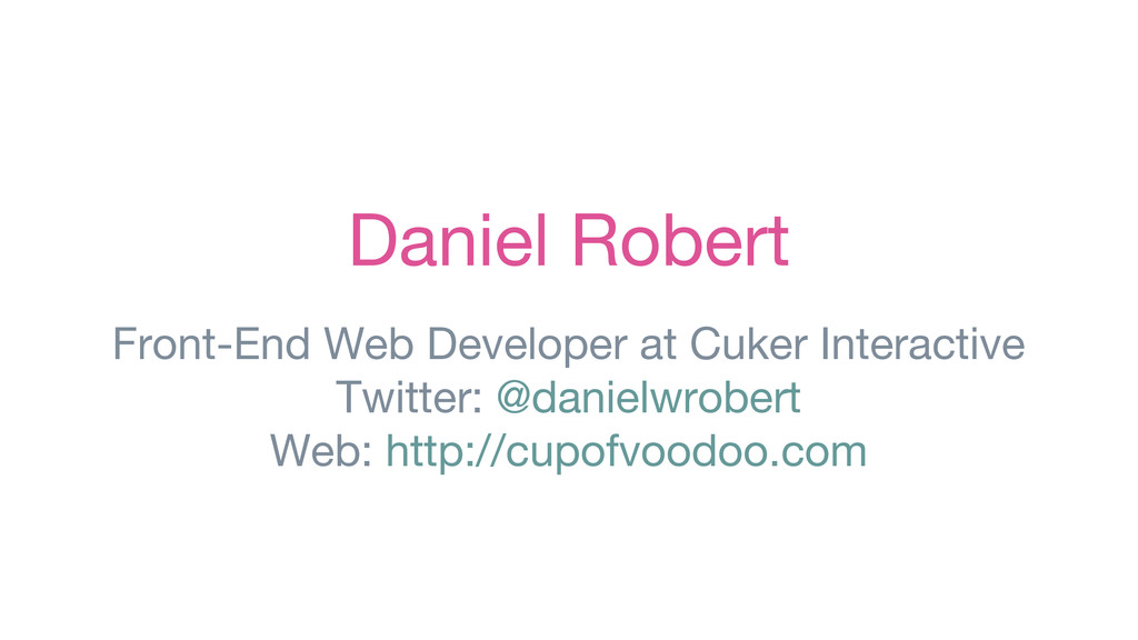 Daniel Robert Front-End Web Developer at Cuker ...