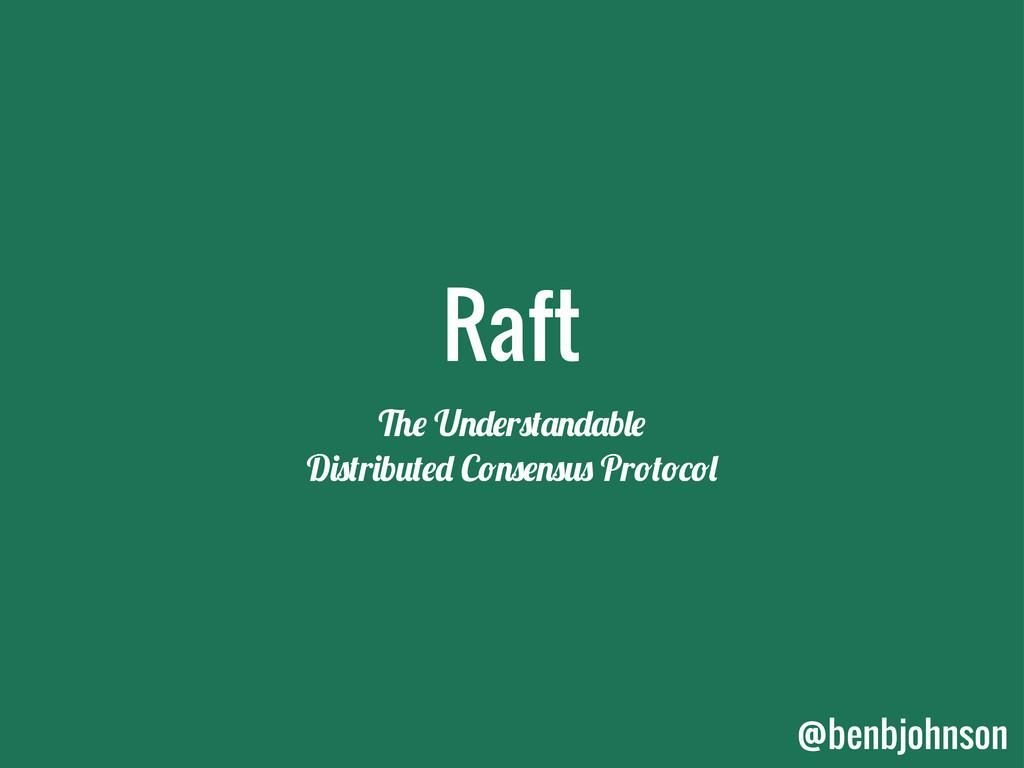 """Raft !"""" U#$""""r%&'#$'b("""" D)%&r)b*&""""$ C+#%""""#%*% Pr..."""
