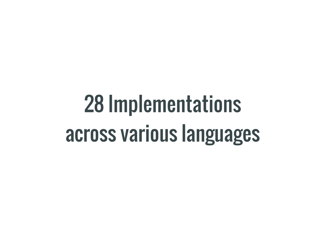 28 Implementations across various languages